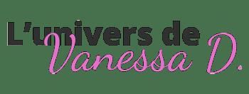 L'univers de Vanessa D